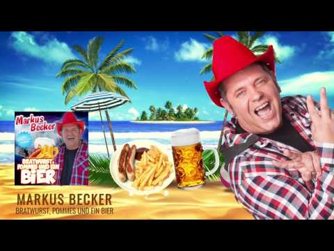 Markus Becker - Bratwurst, Pommes und ein Bier (Lyric Video)