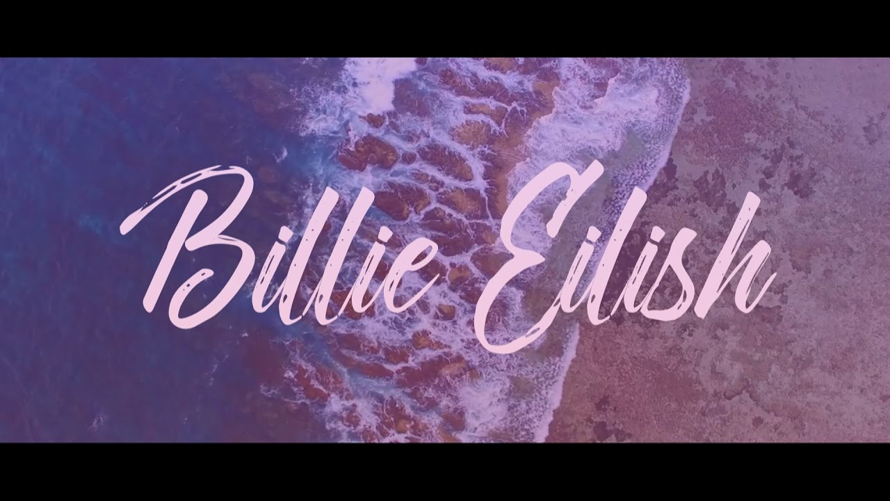 Watch billie eilish lyrics acoustic