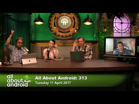 All About Android 313: Android Ain't No Side Chick