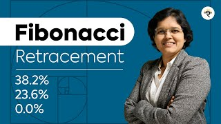 What is Fibonacci Retracement? How to use Fibonacci Retracement in Trading? Explained By CA Rachana