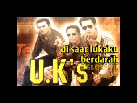 UK'S - Disaat Lukaku Berdarah # LAGU MALAYSIA