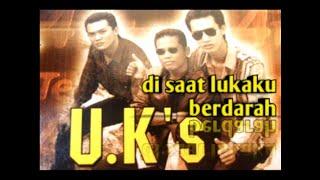 Download Lagu UK'S - disaat lukaku berdarah # LAGU MALAYSIA mp3