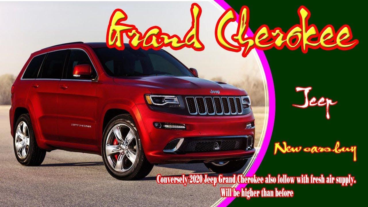 2020 Jeep Grand Cherokee 2020 Jeep Grand Cherokee