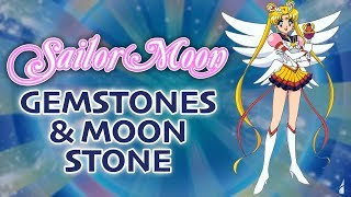 All About Sailor Moon's Gemstones & Moon Stone