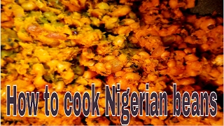 How to cook black eyed peas ( the Nigerian way)