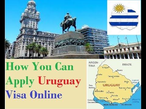 Uruguay : How To Apply  Visa