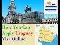 Uruguay : How To Apply  Visa
