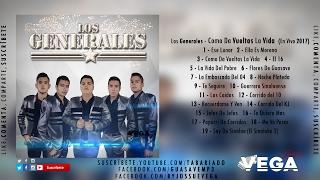 """Grupo Los Generales - Como Da Vueltas La Vida (En Vivo 2017 """"Disco Completo"""""""