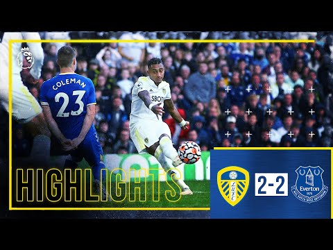 Highlights: Leeds United 2-2 Everton | Raphinha hits screamer at packed Elland Road | Premier League