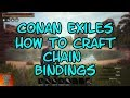 Conan Exiles How to Craft Chain Bindings