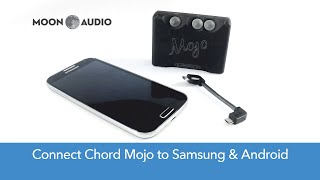 Chord Mojo Connect: Samsung and Android phones Mp3