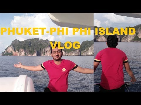 PHUKET TO  PHI PHI ISLAND #VLOG#