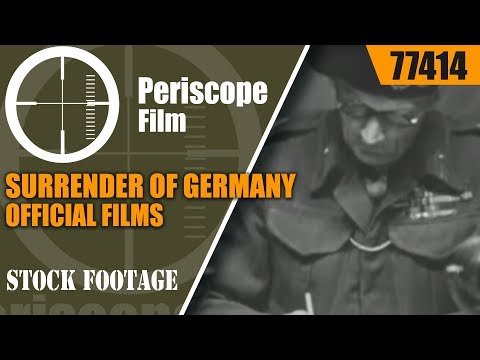 SURRENDER OF GERMANY OFFICIAL FILMS NEWS THRILLS WWII NEWSREEL  77414