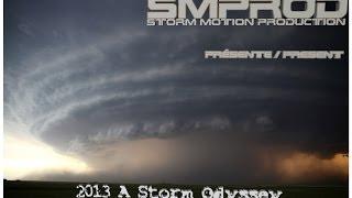 2013 A Storm Odyssey - Raw footage series - Trailer