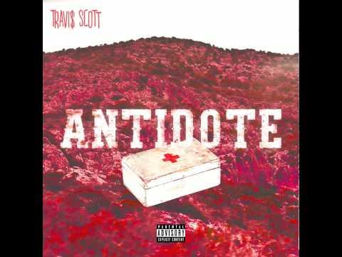 Travi$ Scott - Antidote [Lyrics On Screen]