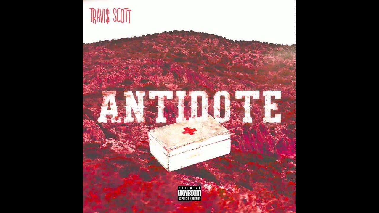Travi$ Scott - Antidote [Lyrics On Screen] - YouTube