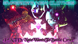 - SFM The Majestic Crown NateWantsToBattle s cover Emperor s New Clothes by P ATD