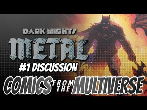 Dark Nights: Metal #1 Review/Discussion