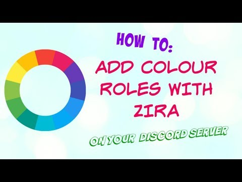 How To: Add Colour Roles With Zira Bot