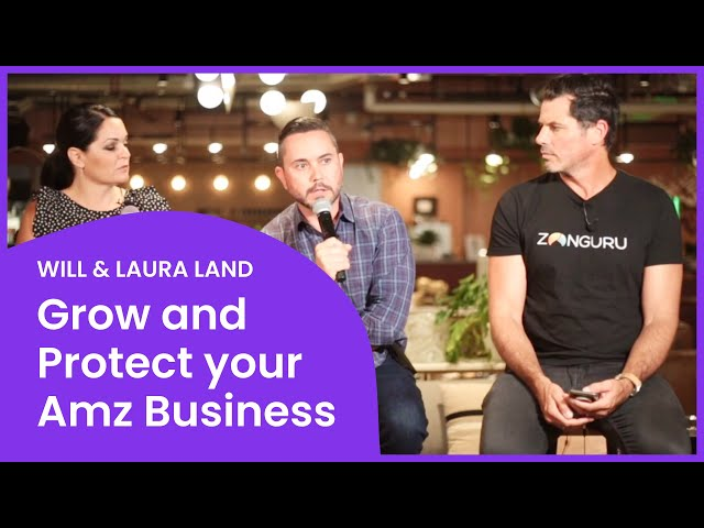 How to Grow & Protect your Amazon Business in 2020: 7-Figure Sellers WILL & LAURA LAND