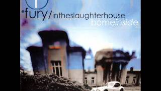 Fury in the Slaughterhouse - Born to slide away