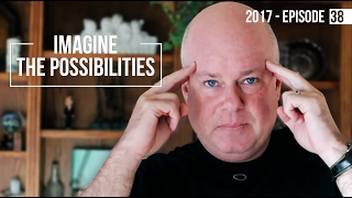 Imagine the Possibilities - 2017 Episode 38