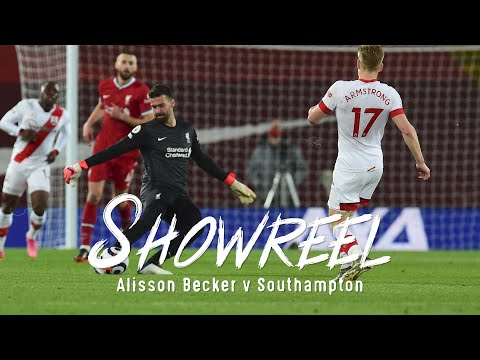 Showreel: Alisson Becker's match-winning display against the Saints | Liverpool vs Southampton