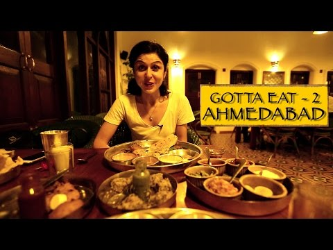 Gotta Eat || Part 2 || Ahmedabad