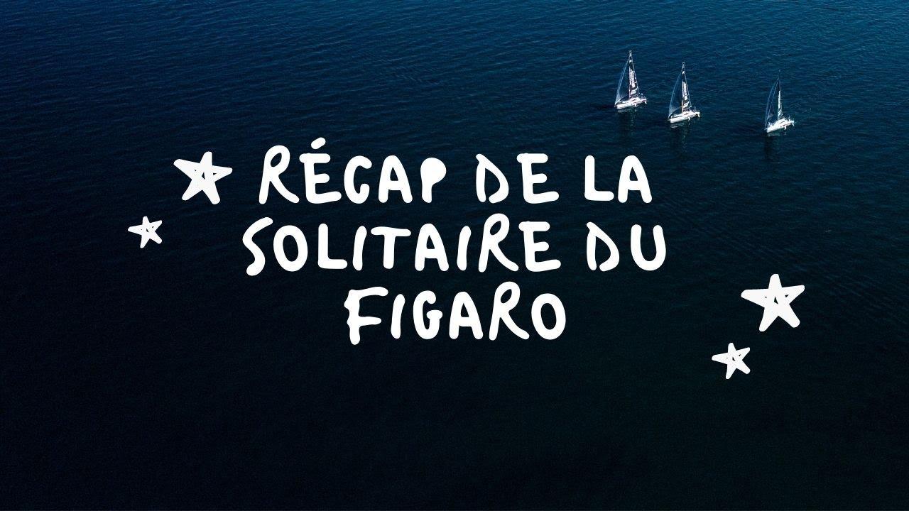 Récap : les marins du Team Bretagne-CMB sur la Solitaire du Figaro