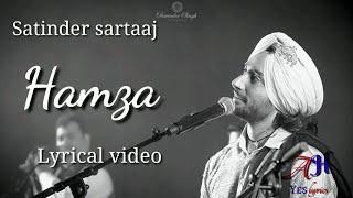 Hamza :- Satinder Sartaaj |Lyrical video |
