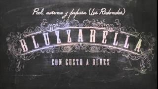 Bluzzarella - Pool, averna y papusa