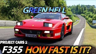 Project Cars 2: Ferrari F355 Challenge faster than GT3? Nordschleife Hot Lap