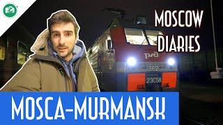 MISSIONE AURORA: MOSCA-MURMANSK IN TRENO - Moscow Diaries
