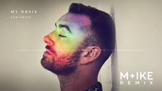 Baixar Sam Smith - My Oasis ft. Burna Boy (M+ike Remix)