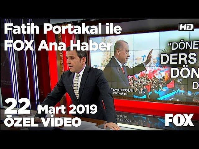 Kılıçdaroğlu iktidara ekonomi üzerinden yüklendi... 22 Mart 2019 Fatih Portakal ile FOX Ana Haber