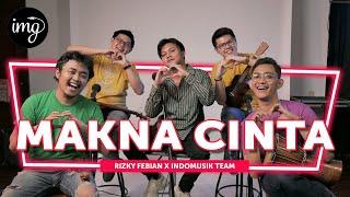 Makna Cinta - Rizky Febian Ft. Indomusikteam #PETIK