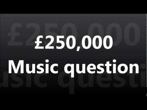 WWTBAM - £250,000 : Music question [UK 2007]