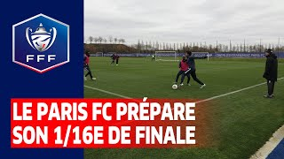 Le Paris FC prépare son 1/16e de finale face à l'AS Saint-Etienne I Coupe de France 2019 2020