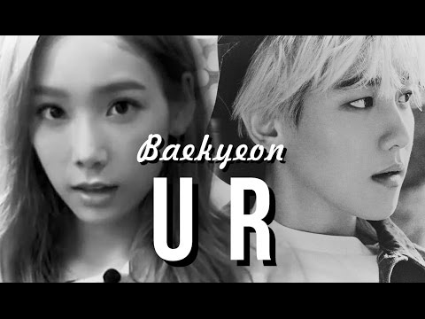 Baekhyun ♥ Taeyeon ✽ U R  short FMV  sub esp