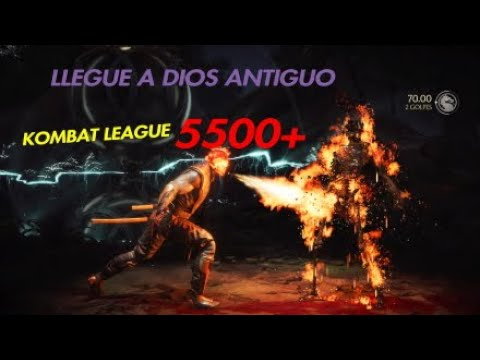 MK11 - Llegando a DIOS ANTIGUO en la KOMBAT LEAGUE - 5500+ points