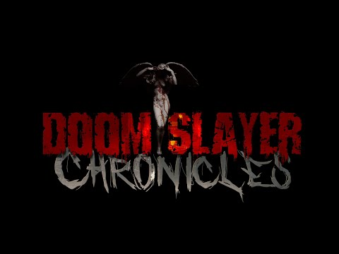 Doom Slayer Chronicles: Release Trailer (01/09/2018)