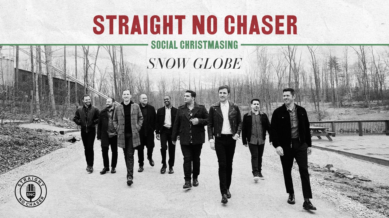 Download Straight No Chaser - Snow Globe [Official Audio]