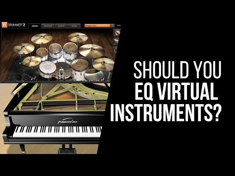 Should You EQ Virtual Instruments? – RecordingRevolution.com