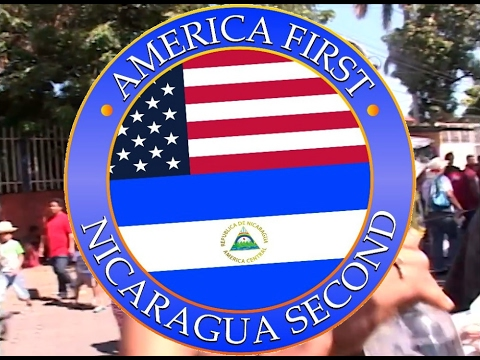 America First, Nicaragua Second (Official)