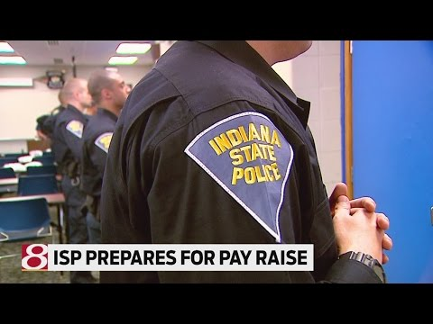 Indiana State Police prepares for pay raise
