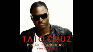 Baixar - Taio Cruz Break Your Heart Feat Ludacris Hq Lyrics Grátis