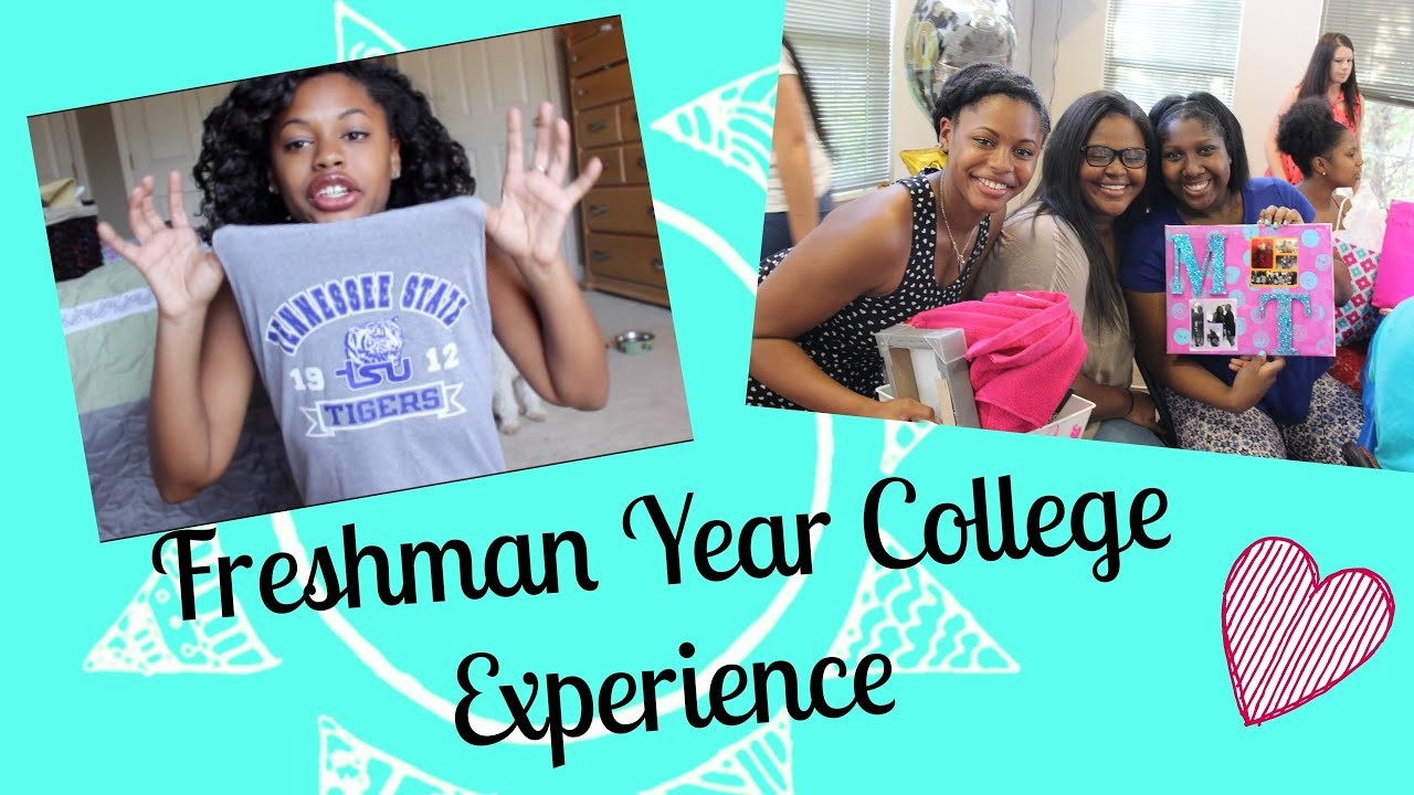 my freshman year of college experience tsu hbcu my freshman year of college experience tsu hbcu
