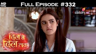 Dil Se Dil Tak - 18th May 2018 - दिल से दिल तक - Full Episode