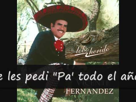 Vicente Fernandez Borracho Te Recuerdo (letra)