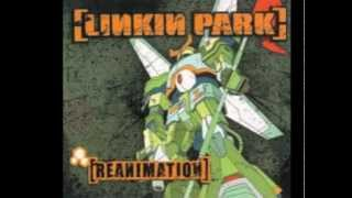Linkin Park - With You (Reanimation) (HQ)